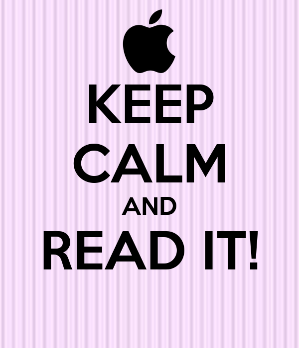 KEEP CALM AND READ IT!