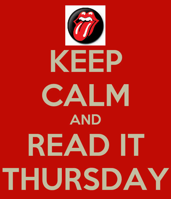 KEEP CALM AND READ IT THURSDAY