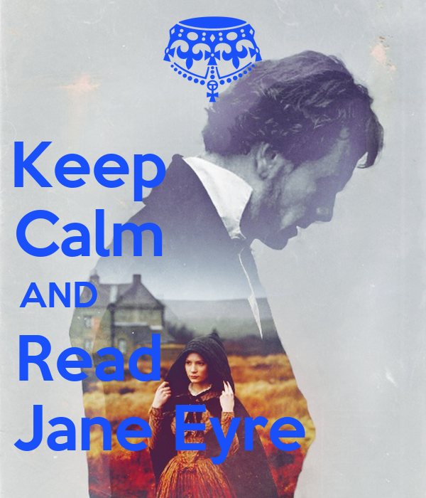Keep               Calm               AND                                Read               Jane Eyre