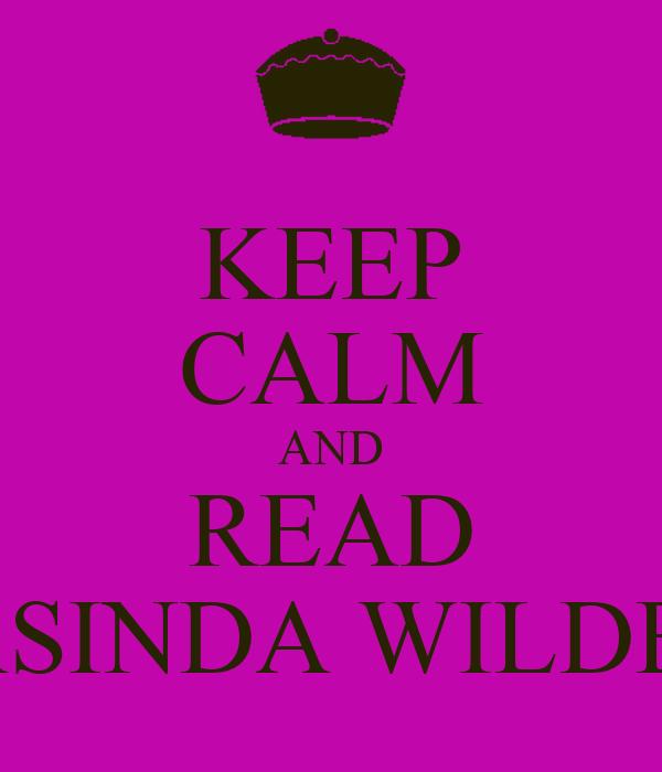 KEEP CALM AND READ JASINDA WILDER