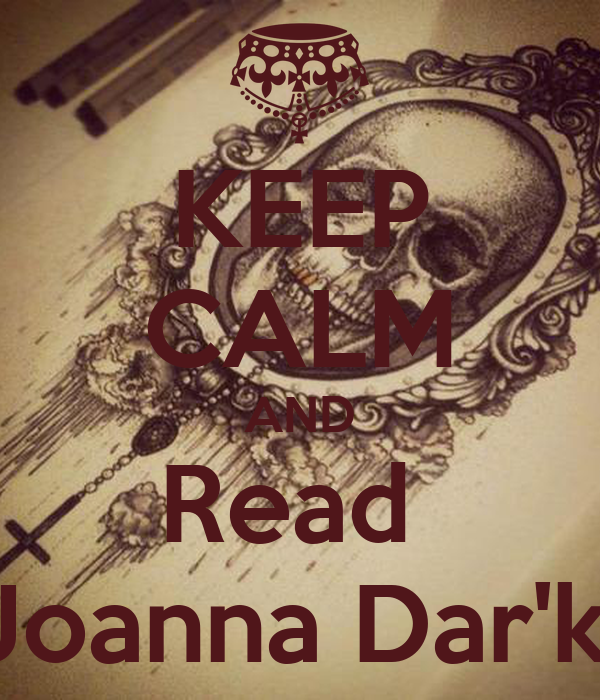 KEEP CALM AND Read  Joanna Dar'k.