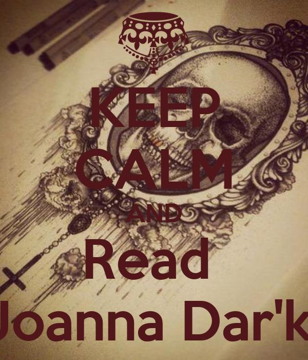 KEEP CALM AND Read  Joanna Dar'k.