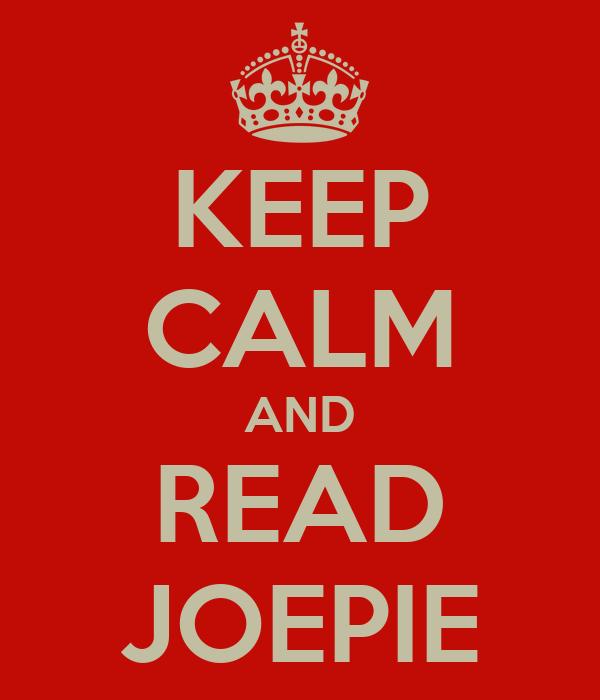 KEEP CALM AND READ JOEPIE