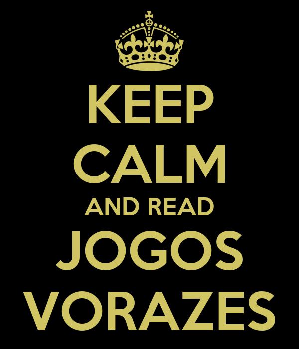 KEEP CALM AND READ JOGOS VORAZES