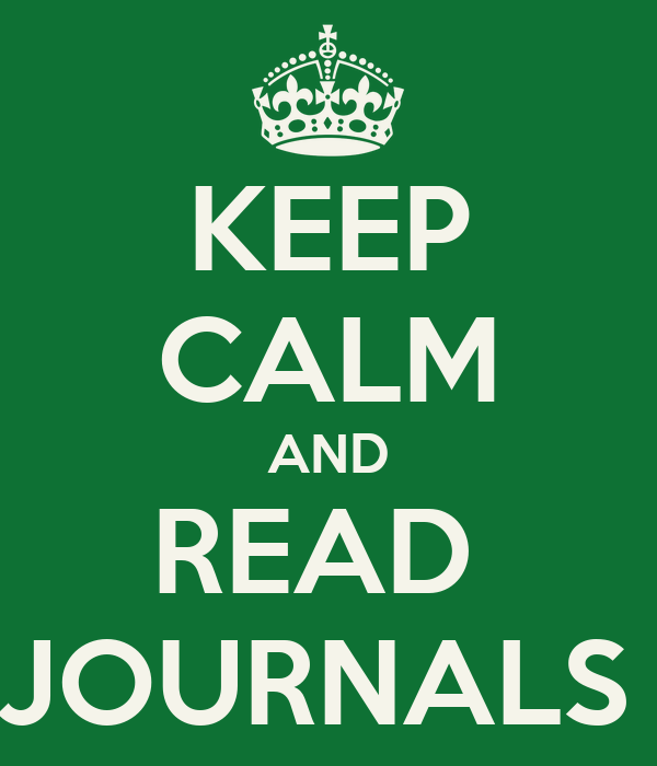 KEEP CALM AND READ  JOURNALS