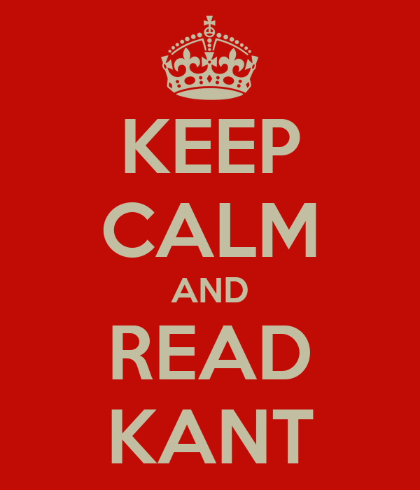 KEEP CALM AND READ KANT