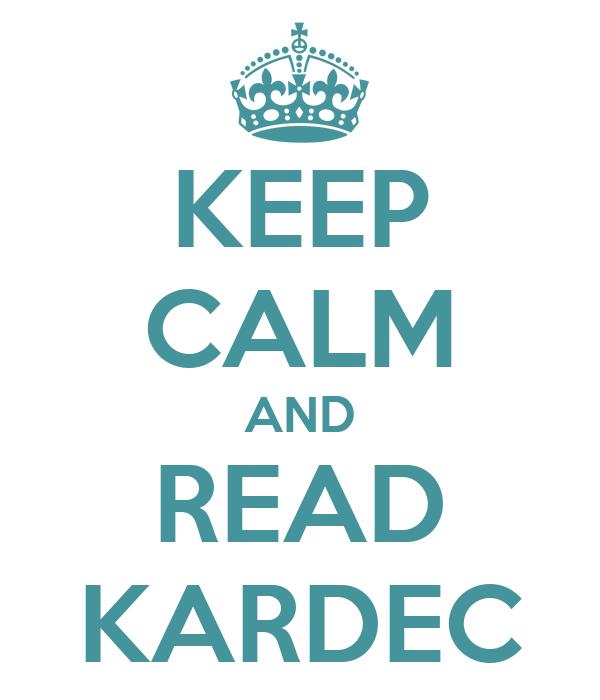 KEEP CALM AND READ KARDEC
