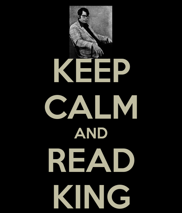 KEEP CALM AND READ KING