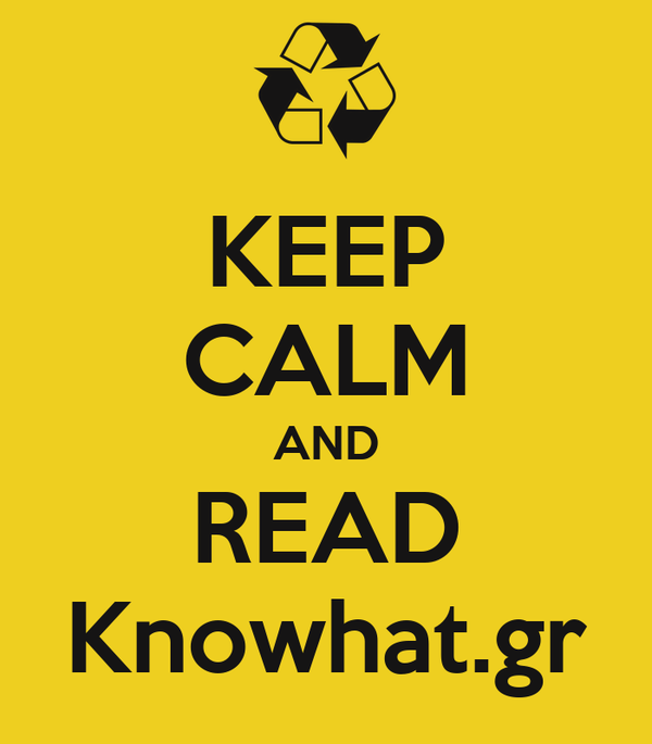 KEEP CALM AND READ Knowhat.gr