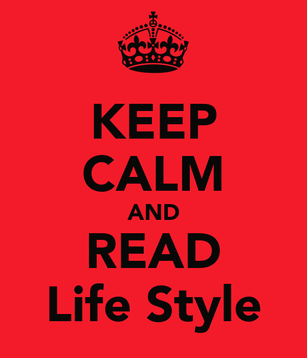 KEEP CALM AND READ Life Style