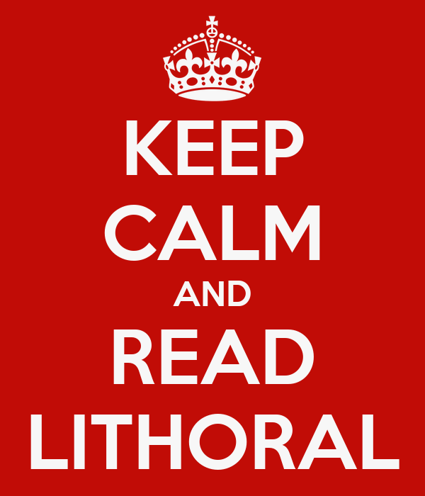 KEEP CALM AND READ LITHORAL