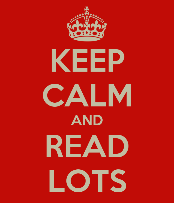 KEEP CALM AND READ LOTS