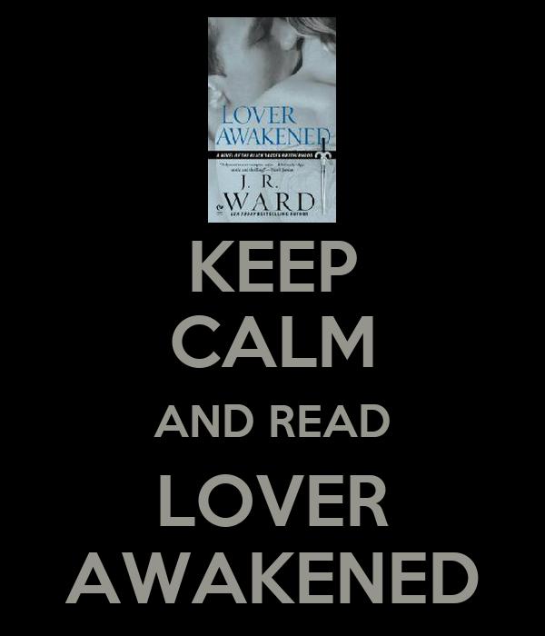 KEEP CALM AND READ LOVER AWAKENED