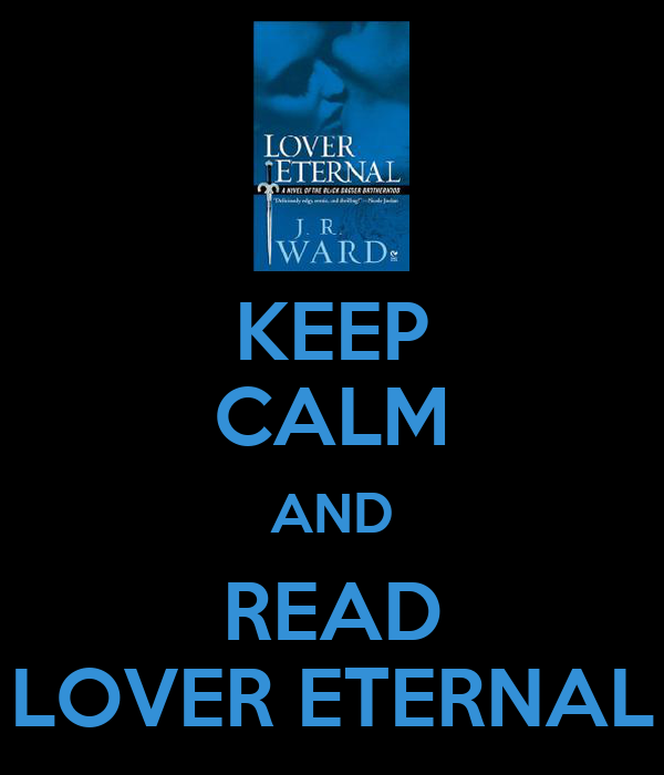 KEEP CALM AND READ LOVER ETERNAL