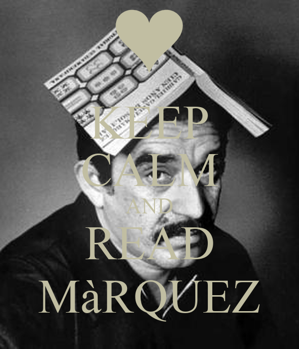 KEEP CALM AND READ MàRQUEZ