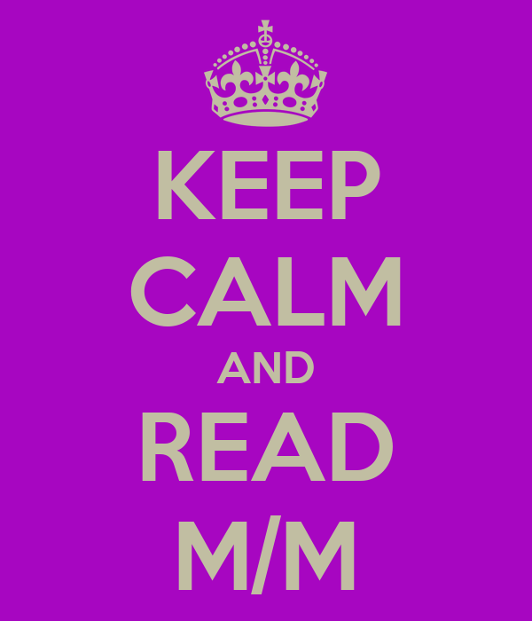 KEEP CALM AND READ M/M