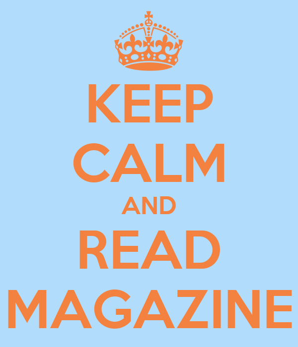 KEEP CALM AND READ MAGAZINE