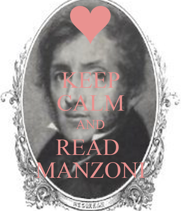 KEEP CALM AND READ  MANZONI