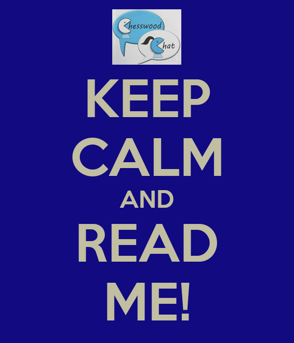 KEEP CALM AND READ ME!
