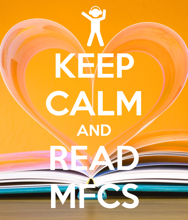 KEEP CALM AND READ MFCS