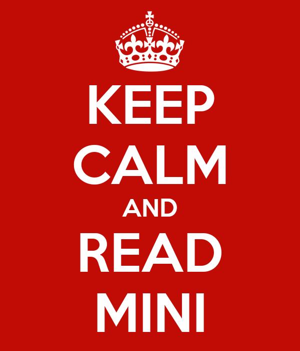 KEEP CALM AND READ MINI