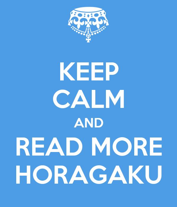 KEEP CALM AND READ MORE HORAGAKU
