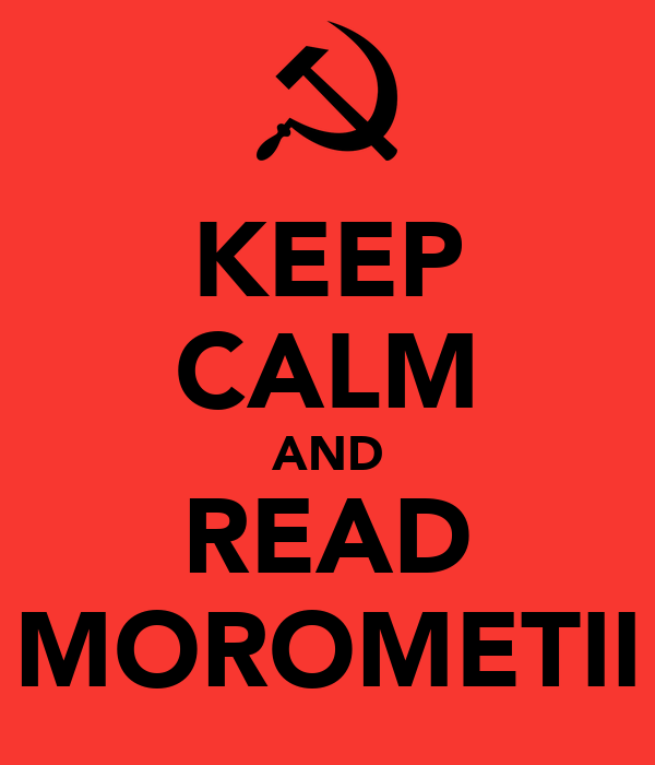 KEEP CALM AND READ MOROMETII