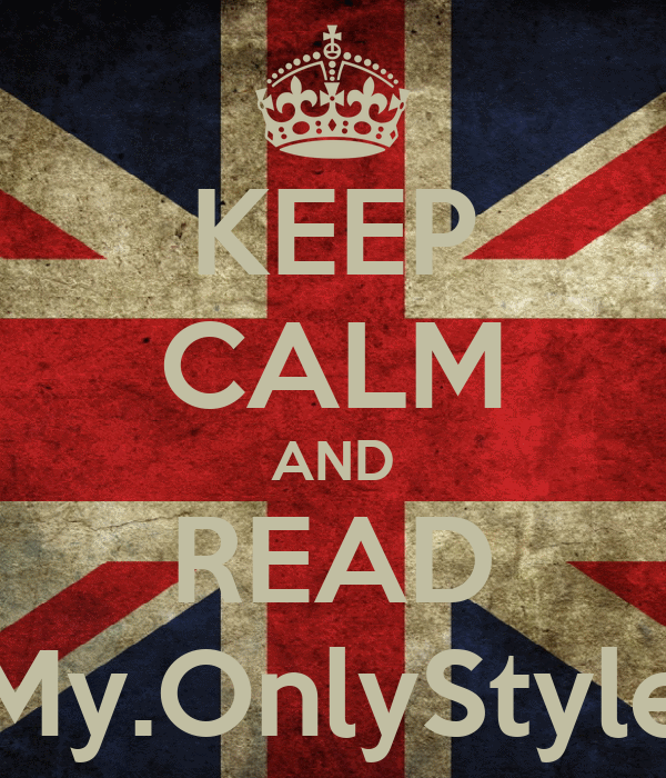 KEEP CALM AND READ My.OnlyStyle