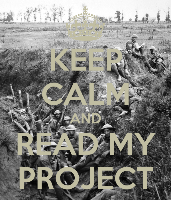 KEEP CALM AND READ MY PROJECT