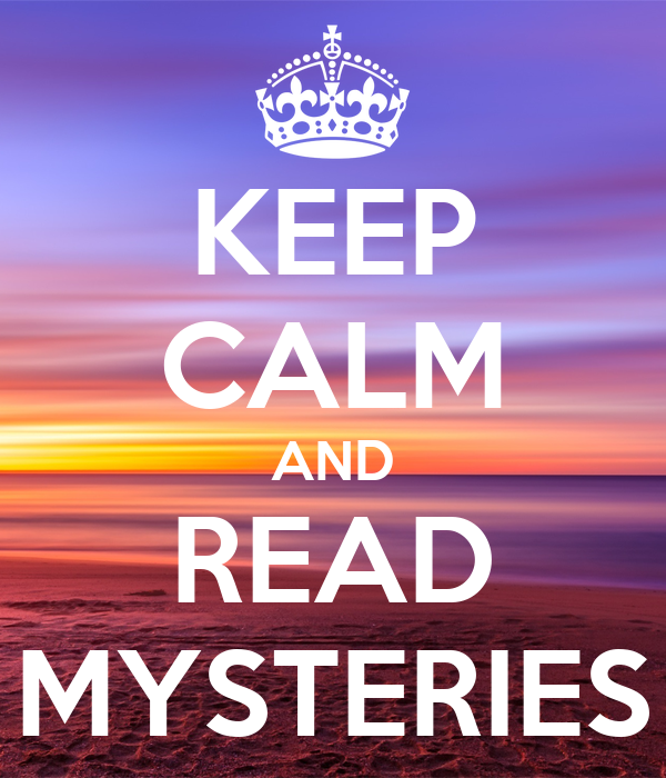KEEP CALM AND READ MYSTERIES