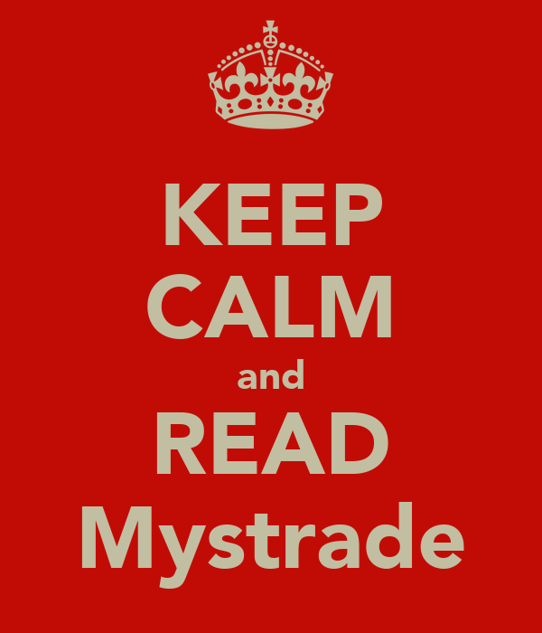 KEEP CALM and READ Mystrade