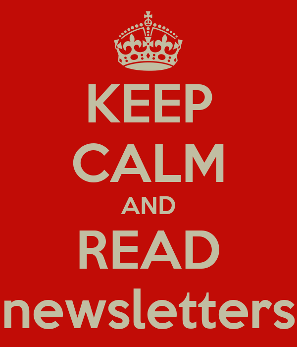 KEEP CALM AND READ newsletters