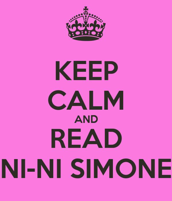 KEEP CALM AND READ NI-NI SIMONE