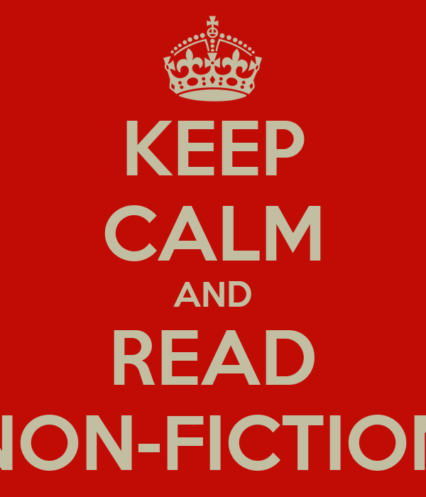 KEEP CALM AND READ NON-FICTION