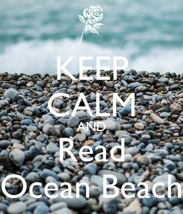 KEEP CALM AND Read Ocean Beach