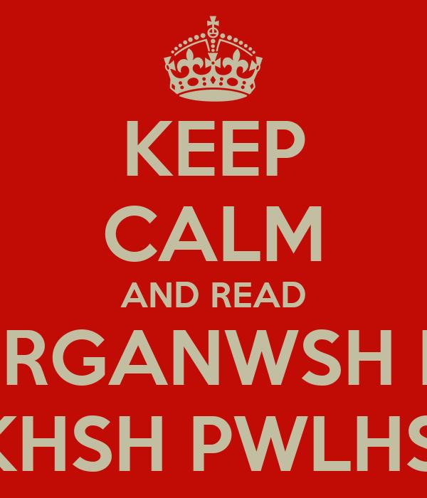 KEEP CALM AND READ ORGANWSH K  DIOIKHSH PWLHSEWN