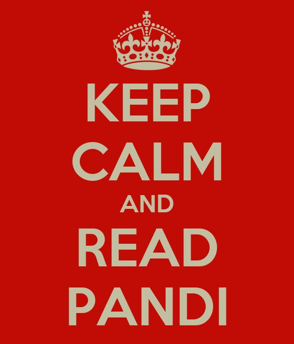 KEEP CALM AND READ PANDI