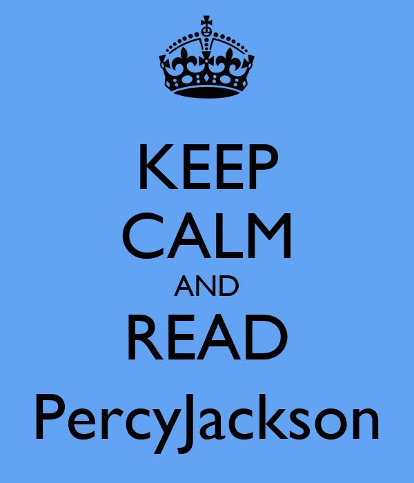 KEEP CALM AND READ PercyJackson