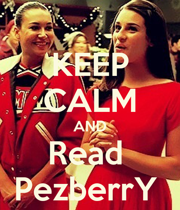 KEEP CALM AND Read  PezberrY