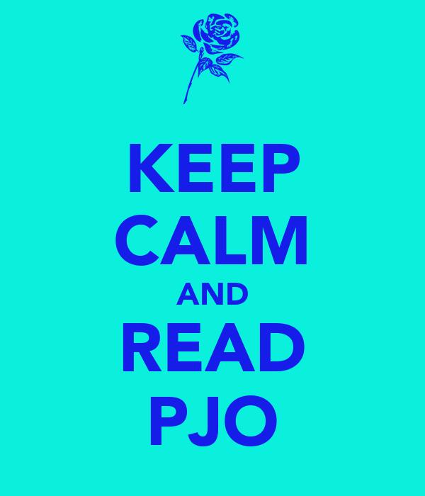 KEEP CALM AND READ PJO
