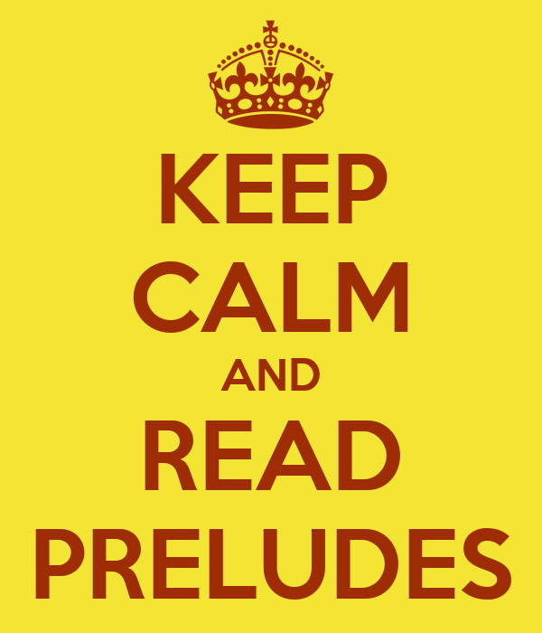 KEEP CALM AND READ PRELUDES