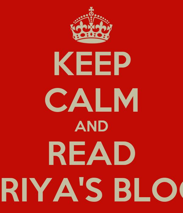 KEEP CALM AND READ PRIYA'S BLOG