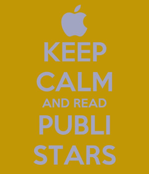KEEP CALM AND READ PUBLI STARS