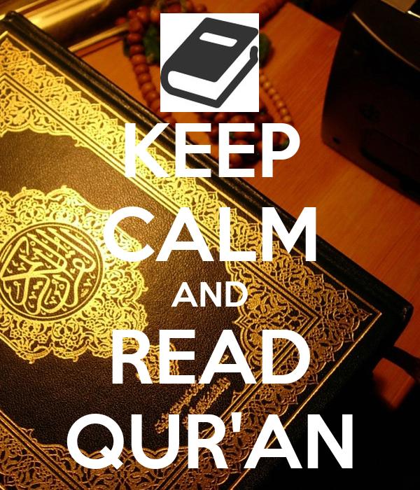 KEEP CALM AND READ QUR'AN