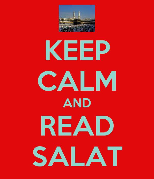 KEEP CALM AND READ SALAT