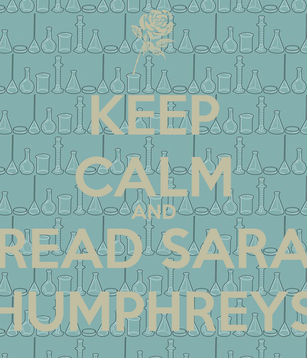 KEEP CALM AND READ SARA HUMPHREYS