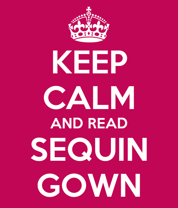 KEEP CALM AND READ SEQUIN GOWN