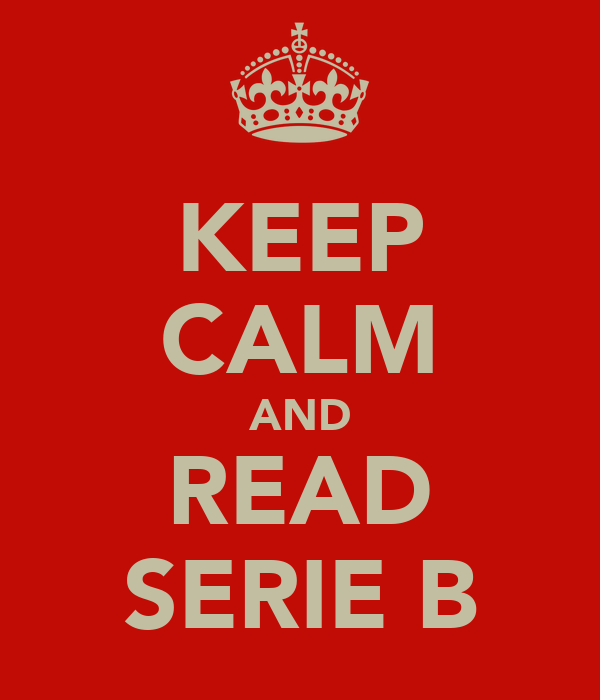 KEEP CALM AND READ SERIE B