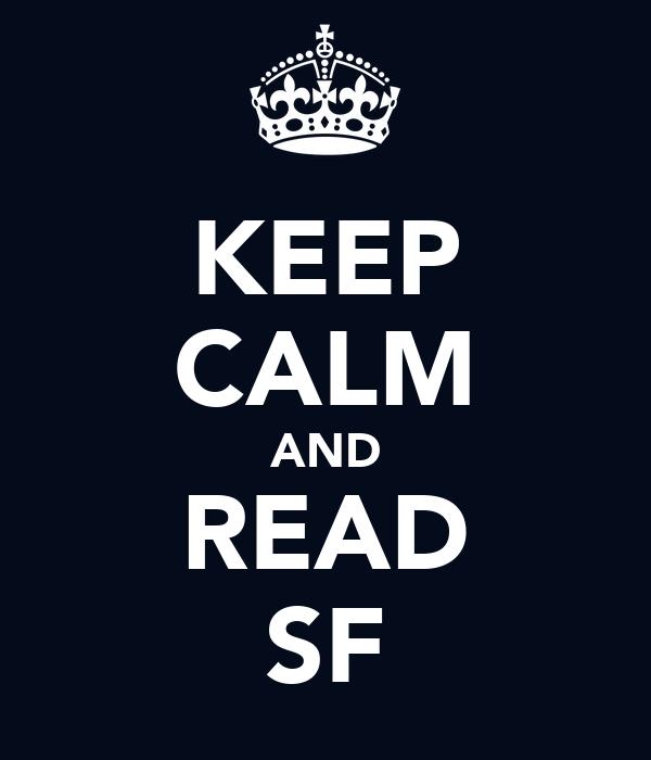 KEEP CALM AND READ SF