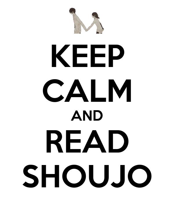 KEEP CALM AND READ SHOUJO